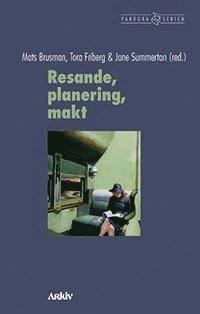 bokomslag Resande, planering, makt