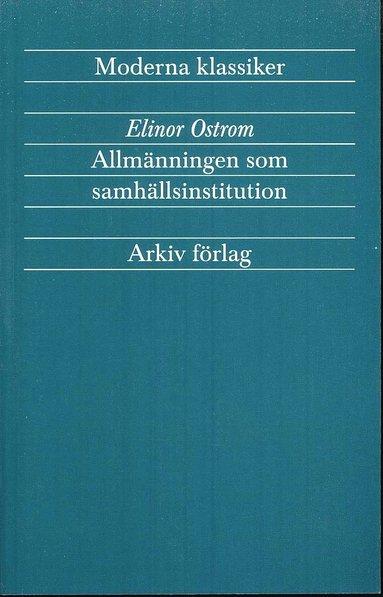 bokomslag Allmänningen som samhällsinstitution