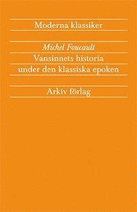 bokomslag Vansinnets historia under den klassiska epoken