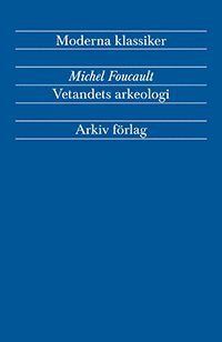 bokomslag Vetandets arkeologi