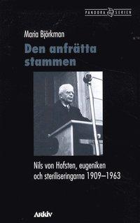 bokomslag Den anfrätta stammen : Nils von Hofsten, eugeniken och steriliseringarna