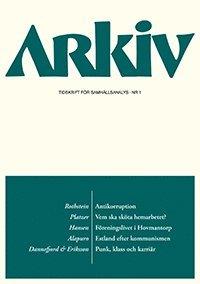bokomslag Arkiv. Tidskrift för samhällsanalys nr 1