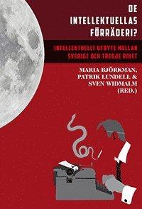 bokomslag De intellektuellas förräderi? : intellektuellt utbyte mellan Sverige och Tredje riket
