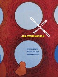 bokomslag Jan Svenungsson : mellan språk / between languages