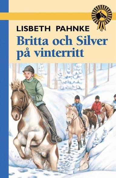 bokomslag Britta och Silver på vinterritt