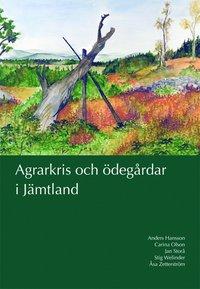bokomslag Agrarkris och ödegårdar i Jämtland