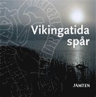 bokomslag Vikingatida spår : jämten 2010