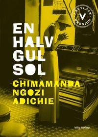 bokomslag En halv gul sol (lättläst version)