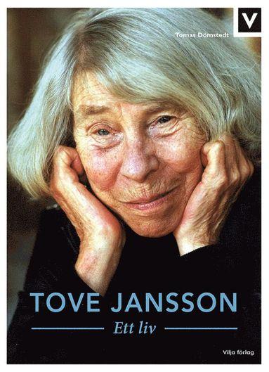 bokomslag Tove Jansson - Ett liv