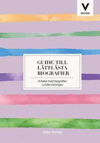 bokomslag Guide till lättlästa biografier