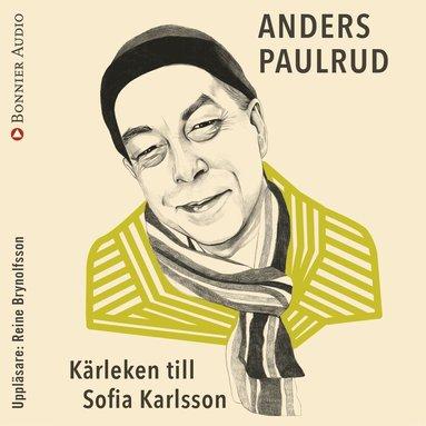 bokomslag Kärleken till Sofia Karlsson
