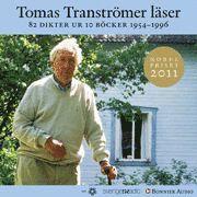 bokomslag Tomas Tranströmer läser 82 dikter ur 10 böcker 1954-1996