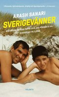 bokomslag Sverigevänner : Historien om hur pappa och jag försökte bli svenskast på Tjörn