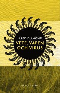 bokomslag Vete, vapen och virus