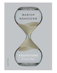 bokomslag Kronofobi : Essäer om tid och ändlighet