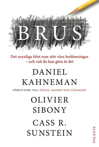 bokomslag Brus : Det osynliga felet som stör våra bedömningar - och vad du kan göra åt det
