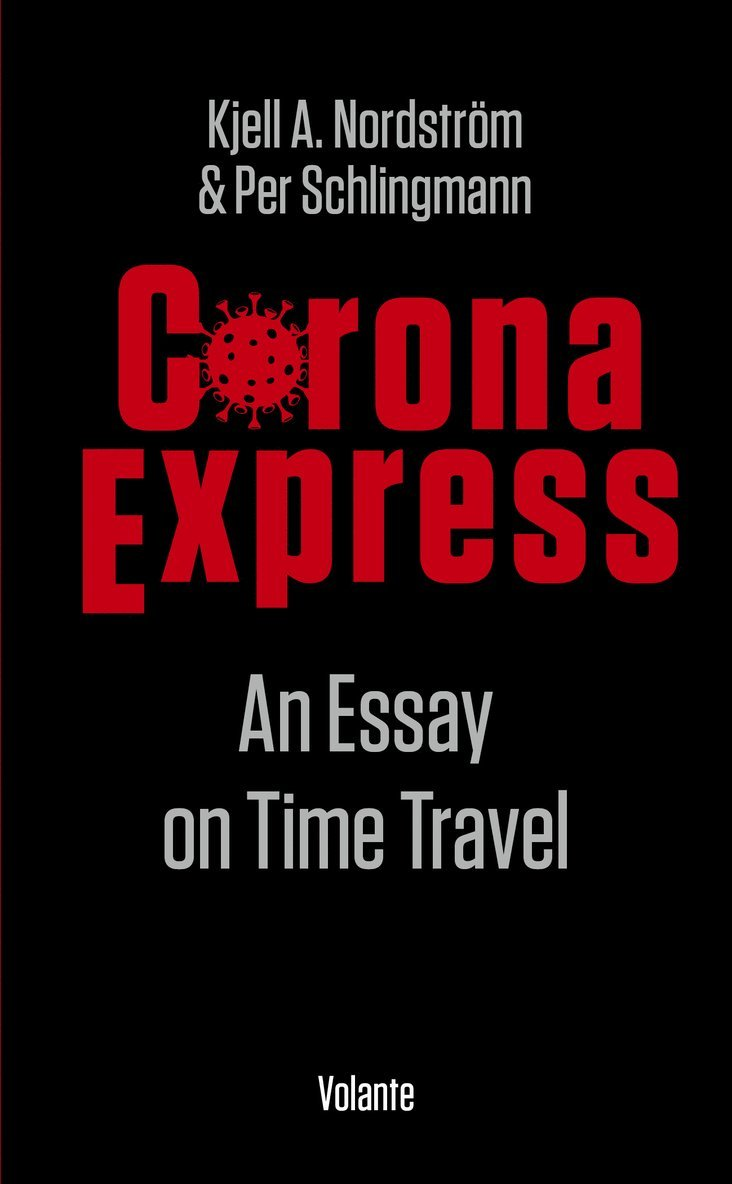 Corona express : an essay on time travel 1