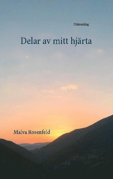 bokomslag Delar av mitt hjärta : diktsamling