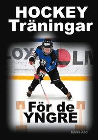 bokomslag Hockeyträningar : för de yngre