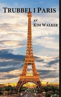 bokomslag Trubbel  i Paris