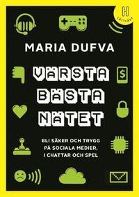 bokomslag Värsta bästa nätet : bli säker och trygg på sociala medier, i chattar och spel (lättläst)