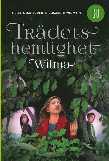 bokomslag Trädets hemlighet – Wilma