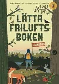bokomslag Lätta friluftsboken junior
