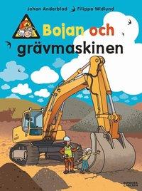 bokomslag Bojan och grävmaskinen