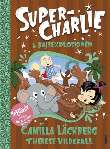 bokomslag Super-Charlie och bajsexplosionen