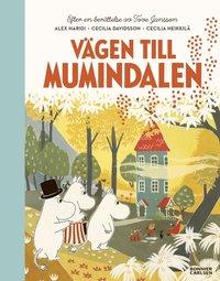 """bokomslag Vägen till Mumindalen : Från sagosamlingen """"Sagor från Mumindalen"""""""