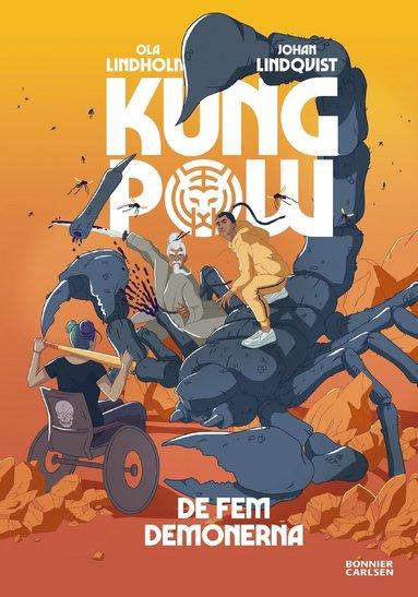 bokomslag Kung Pow. De fem demonerna