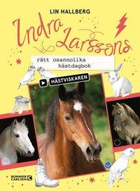 bokomslag Indra Larssons rätt osannolika hästdagbok