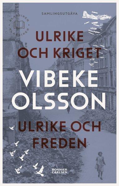 bokomslag Ulrike och kriget ; Ulrike och freden