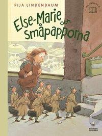 bokomslag Else-Marie och småpapporna