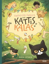 bokomslag Fantastiska familjer och Kattis kalas