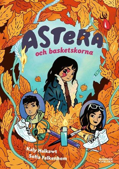 bokomslag Astera och basketskorna