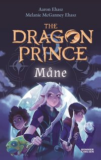 bokomslag The Dragon Prince: Måne