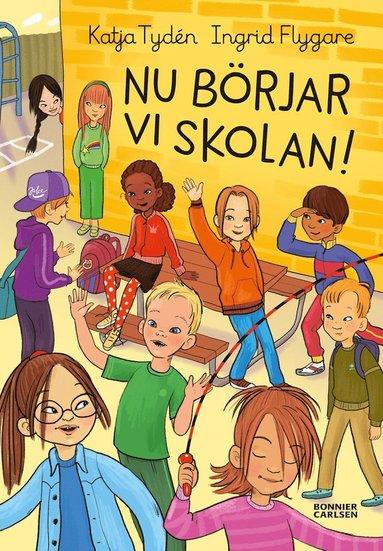bokomslag Nu börjar vi skolan!