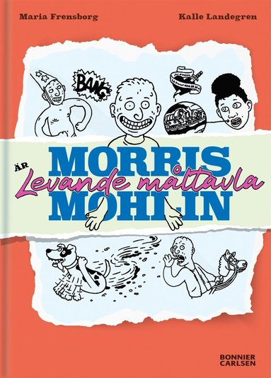 bokomslag Morris Mohlin är levande måltavla