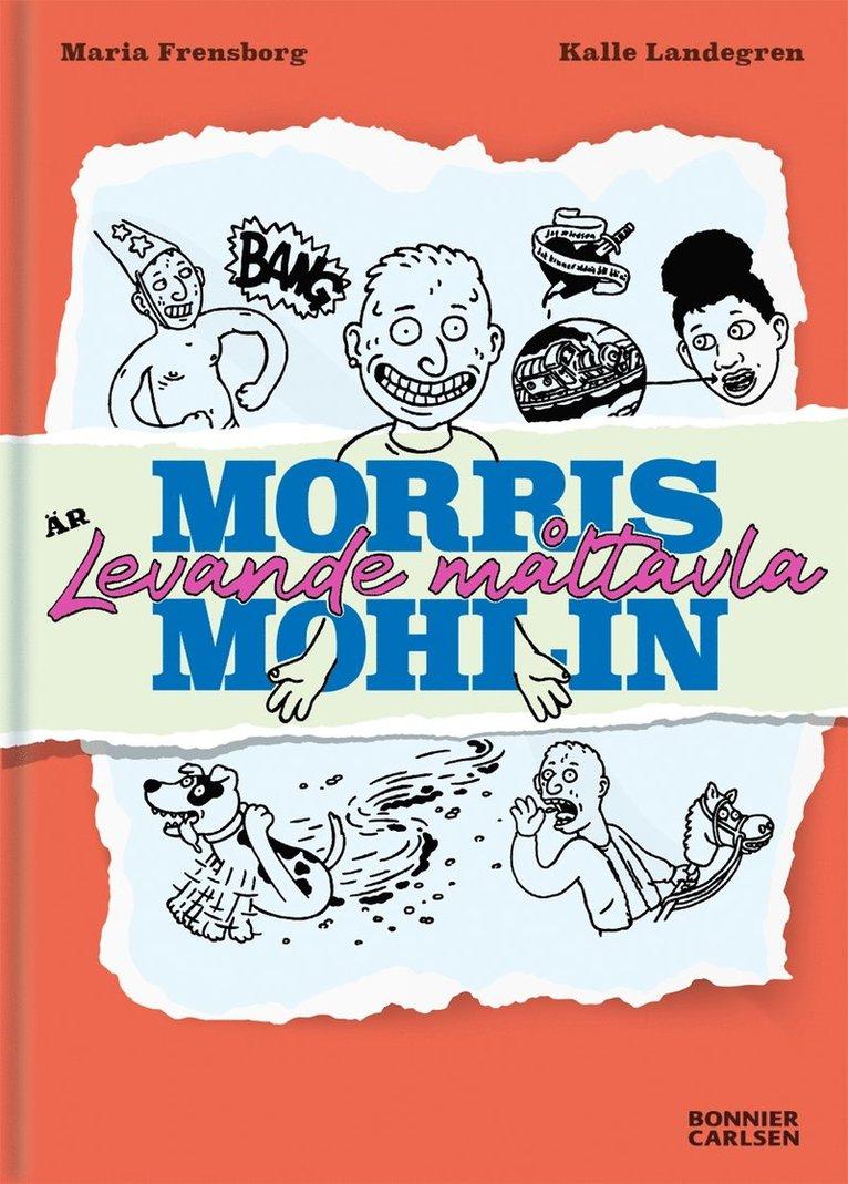 Morris Mohlin är levande måltavla 1