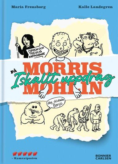 bokomslag Morris Mohlin på iskallt uppdrag