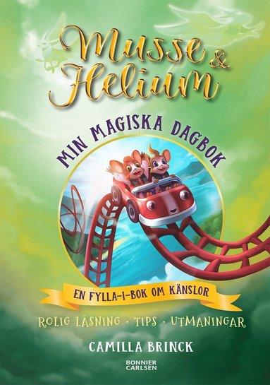 bokomslag Min magiska dagbok : en fylla-i-bok om känslor