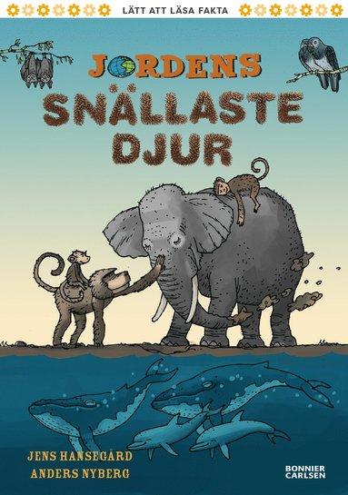bokomslag Jordens snällaste djur : -