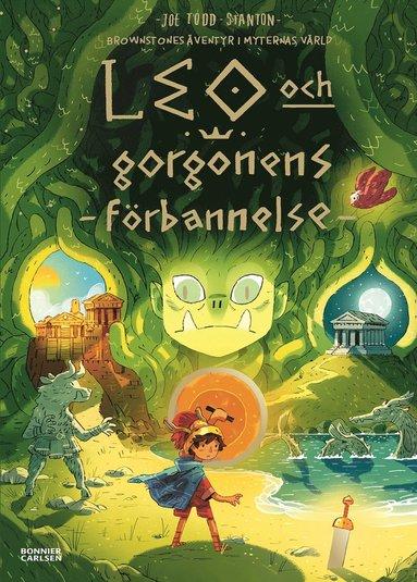 bokomslag Brownstones äventyr i myternas värld: Leo och gorgonens förbannelse