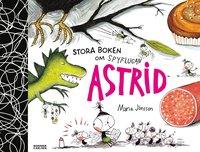 bokomslag Stora boken om Spyflugan Astrid