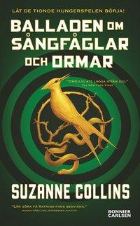 bokomslag Balladen om sångfåglar och ormar