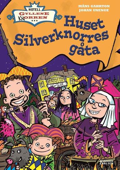 bokomslag Huset Silverknorres gåta