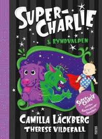 bokomslag Super-Charlie och rymdvalpen