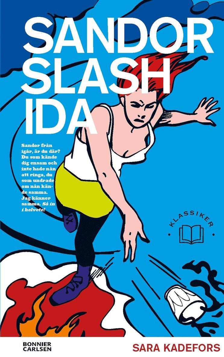 Sandor slash Ida 1