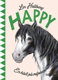 bokomslag Happy : en häst på miljonen
